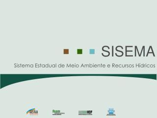 Sistema Estadual de Meio Ambiente e Recursos H dricos