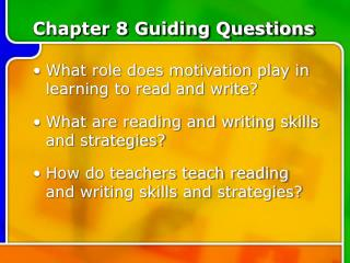 Chapter 8 Guiding Questions