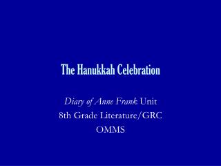 The Hanukkah Celebration