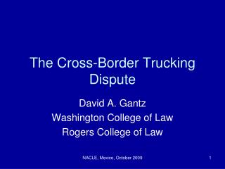 The Cross-Border Trucking Dispute