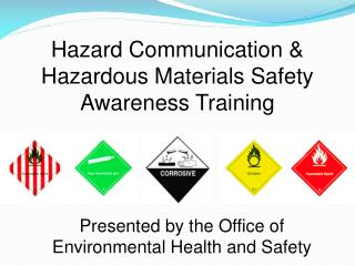 Hazard Communication & Hazardous Materials Safety Awareness Training