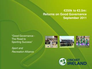 €250k to €2.5m: Returns on Good Governance September 2011