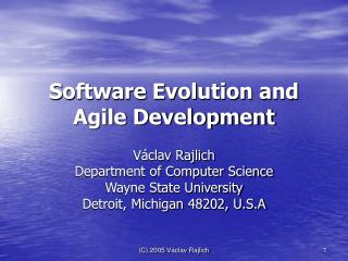 Software Evolution and Agile Development