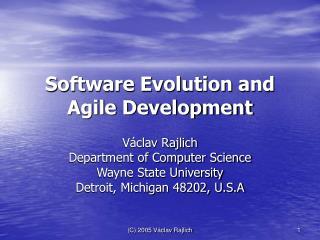 Software Evolution and Agile Development