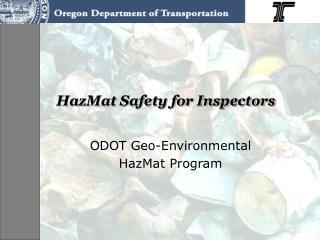 HazMat Safety for Inspectors