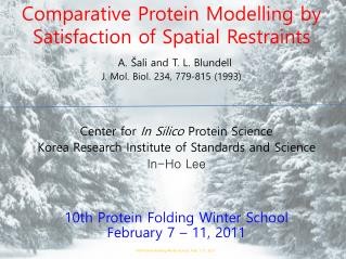 Center for  In Silico  Protein Science Korea Research Institute of Standards and Science In-Ho Lee