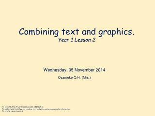 Combining text and graphics . Year 1 Lesson 2