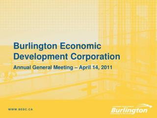 Burlington Economic Development Corporation Annual General Meeting – April 14, 2011