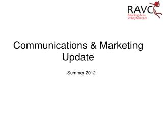 Communications & Marketing Update