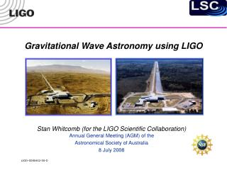Gravitational Wave Astronomy using LIGO