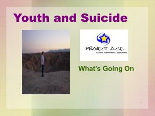 Youth and Suicide