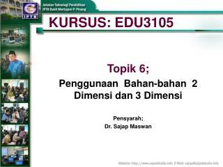 KURSUS: EDU3105