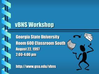 vBNS Workshop
