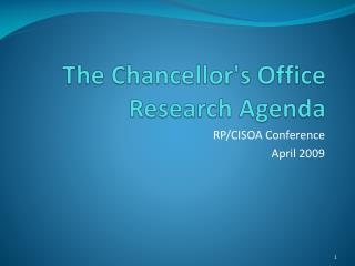 The Chancellor's Office Research Agenda