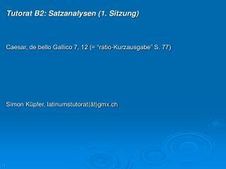 Tutorat B2: Satzanalysen (1. Sitzung)