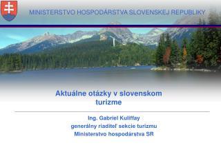 MINISTERSTVO HOSPOD�RSTVA SLOVENSKEJ REPUBLIKY