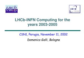 LHCb-INFN Computing for the years 2003-2005