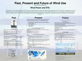 Past, Present and Future of Wind Use By Tyler Evans, Marc Massie, Ken Prior