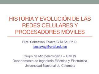 Historia y evolución de las Redes celulares y procesadores móviles