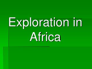 Exploration in Africa