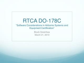 "RTCA DO-178C ""Software Considerations in Airborne Systems and Equipment Certification"""
