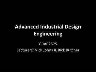 Advanced Industrial Design Engineering