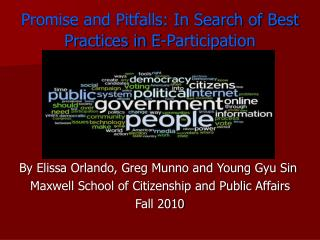 Promise and Pitfalls: In Search of Best  Practices in E-Participation