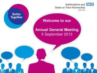 Welcome to our  Annual General Meeting 5 September 2013