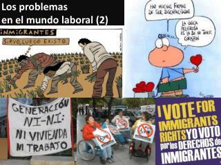 Los  problemas en el  mundo laboral  (2)