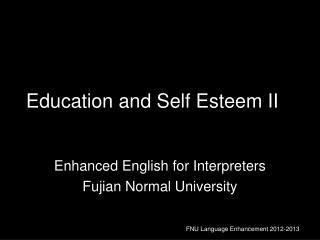 Education and Self Esteem II