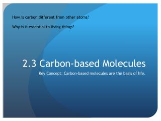 2.3 Carbon-based Molecules