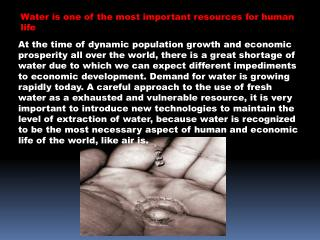 Water is one of the most important resources for human life