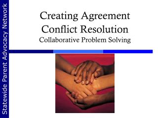 Creating Agreement Conflict Resolution Collaborative Problem Solving