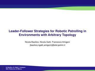 Leader-Follower Strategies for Robotic Patrolling in Environments with Arbitrary Topology