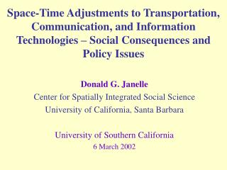 Donald G. Janelle Center for Spatially Integrated Social Science