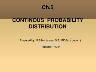 Ch.5 CONTINOUS  PROBABILITY DISTRIBUTION