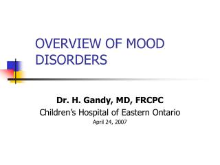 OVERVIEW OF MOOD DISORDERS