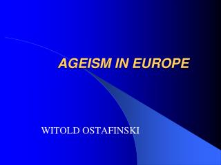 AGEISM IN EUROPE