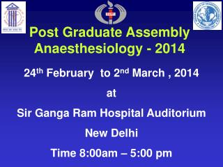 Post Graduate Assembly Anaesthesiology - 2014