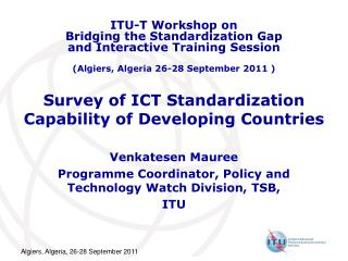 Survey of ICT Standardization Capability of Developing Countries