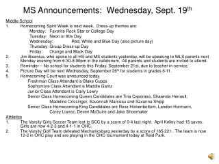 MS Announcements:  Wednesday, Sept. 19 th