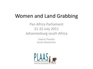 Women and Land Grabbing