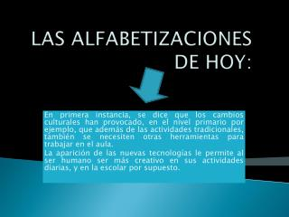 LAS ALFABETIZACIONES DE HOY: