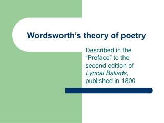 Wordsworth s theory of poetry
