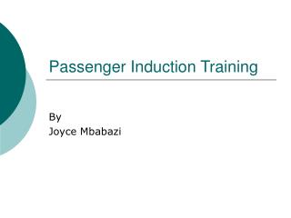 Passenger Induction Training