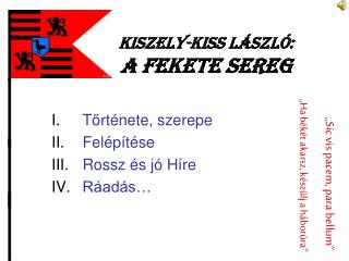 Kiszely-Kiss László:  A fekete sereg