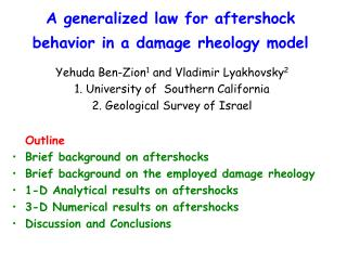 A generalized law for aftershock behavior in a damage rheology model