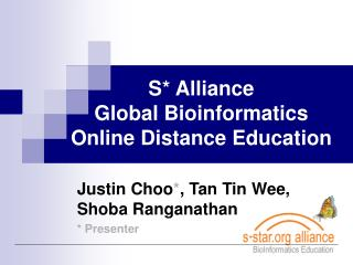 S* Alliance  Global Bioinformatics  Online Distance Education