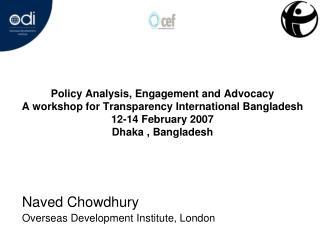 Naved Chowdhury Overseas Development Institute, London