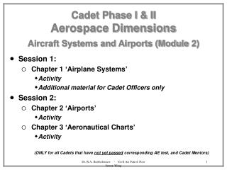Cadet Phase I & II Aerospace Dimensions Aircraft Systems and Airports (Module 2)